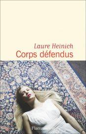 Couverture du roman Corps défendus écrit par Laure Heinich