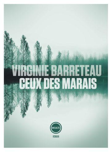 Couverture du roman Ceux des marais écrit par Virginie Barreteau