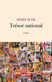 Couverture du roman Trésor national écrit par Sedef Ecer
