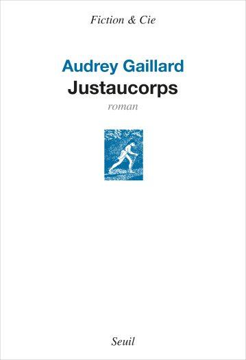 Couverture du roman Justaucorps écrit par Audrey Gaillard